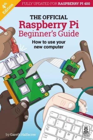 The Official Raspberry Pi Beginner's Guide 4e Editie
